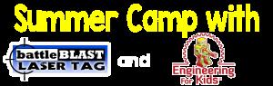 battleBLAST and Engineering for Kids Summer Camp 2018 Las Vegas